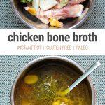 Instant Pot Chicken Bone Broth