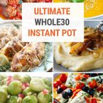 50+ Tasty Whole30 Instant Pot Recipes