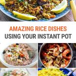 15+ Amazing Instant Pot Rice Dishes (From Risotto To Pudding)