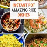 Amazing Rice Recipes For the Instant Pot Pressure Cooker