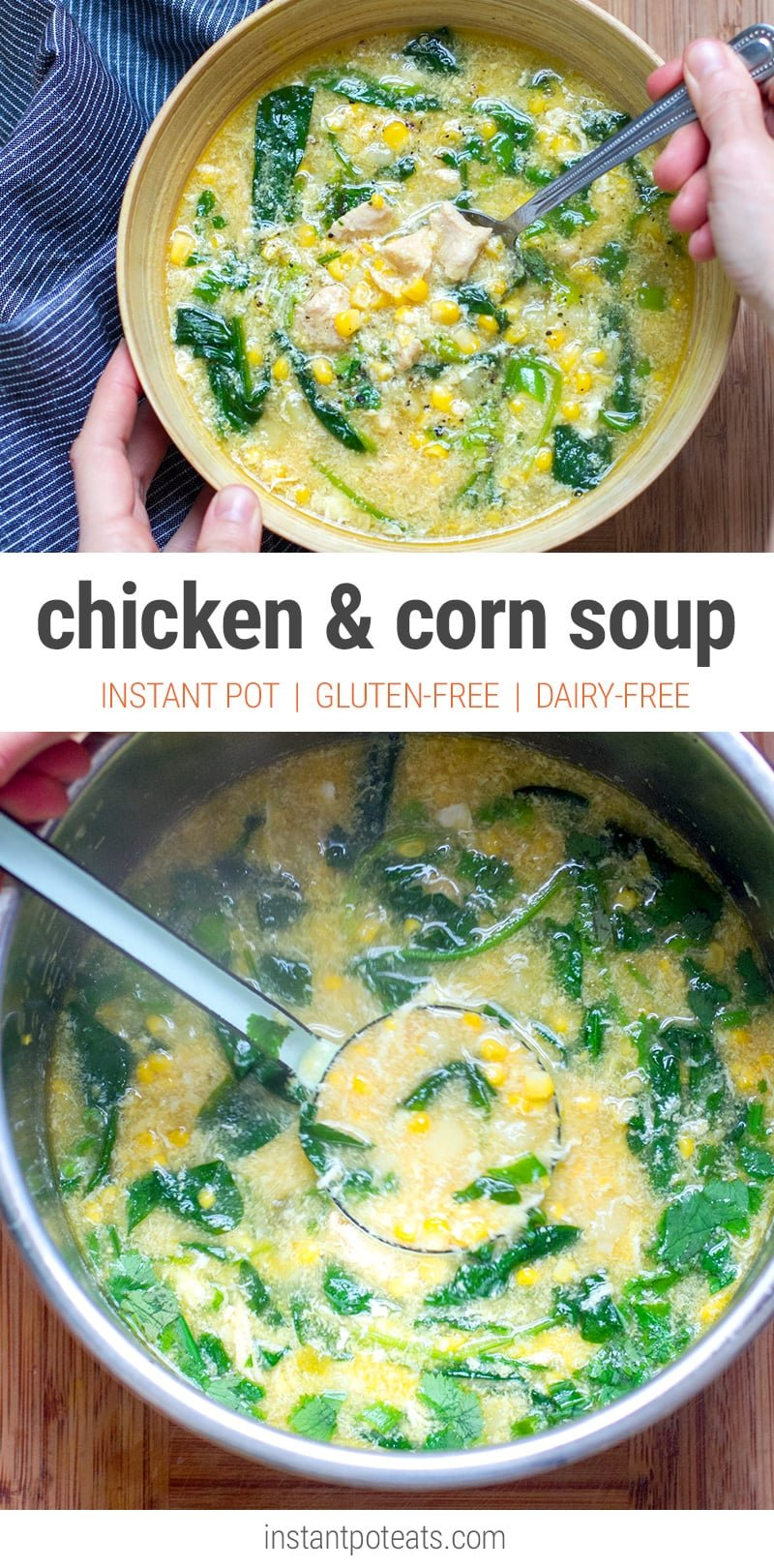 Instant Pot Chicken & Corn Soup With Spinach (Gluten-free, Dairy-free)