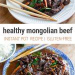Instant Pot Mongolian Beef (Healthy Recipe, Gluten-free, Corn-free, Refined Sugar Free)