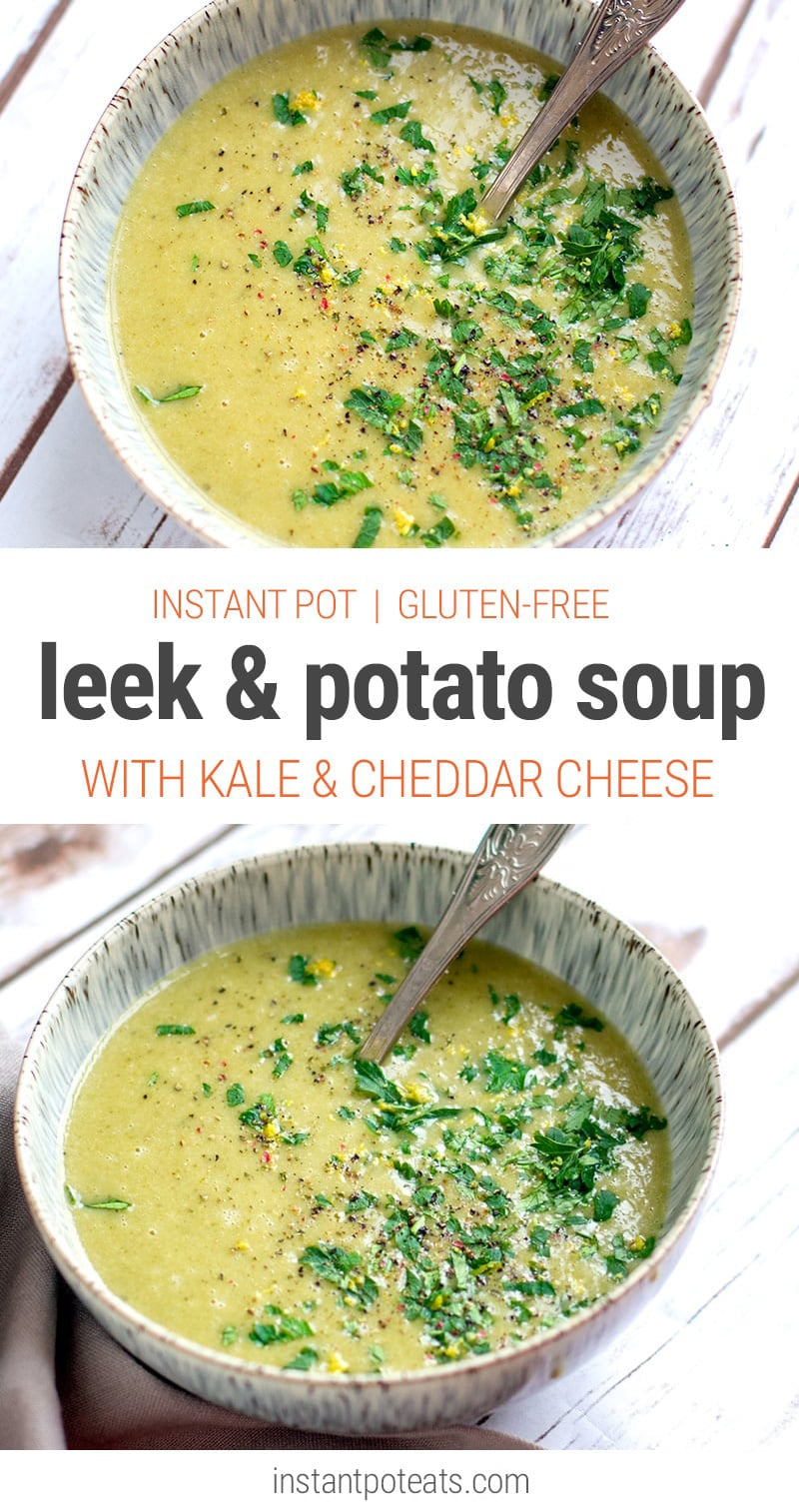 Leek, Kale & Potato Soup (Instant Pot, Gluten-Free Recipe)
