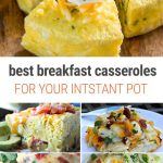 Instant Pot Breakfast Casserole - Our favourite recipes from around the web.
