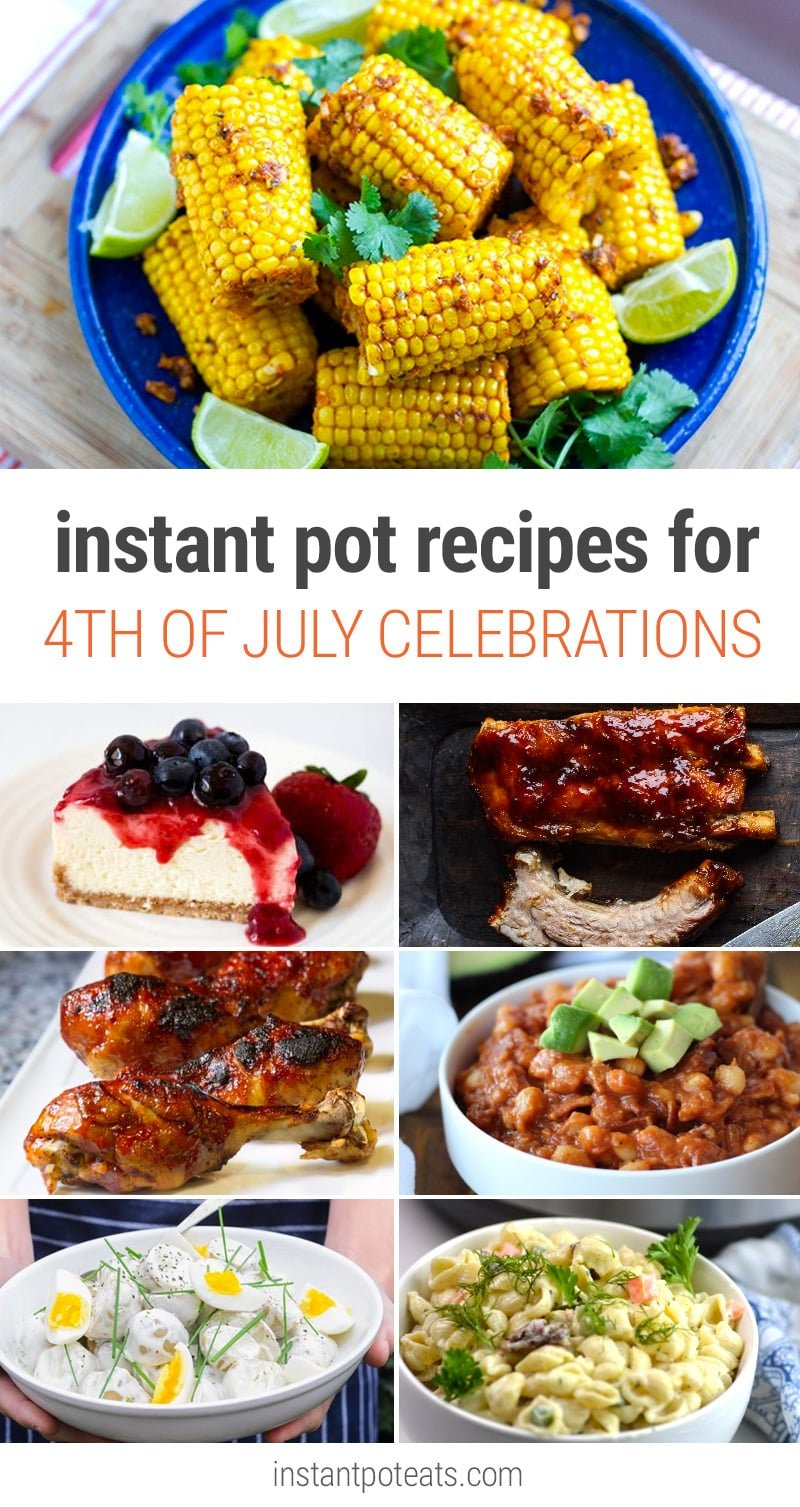 4th of July Recipes & Ideas With Instant Pot Pressure Cooker