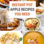15+ Instant Pot Apple Recipes For Any Time Of The Year