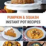 20+ Instant Pot Pumpkin & Winter Squash Recipes