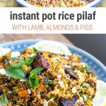 Instant Pot Rice Pilaf With Lamb, Almonds & Figs