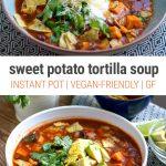 Instant Pot Sweet Tortilla Soup (Vegan, Vegetarian, Gluten-Free)