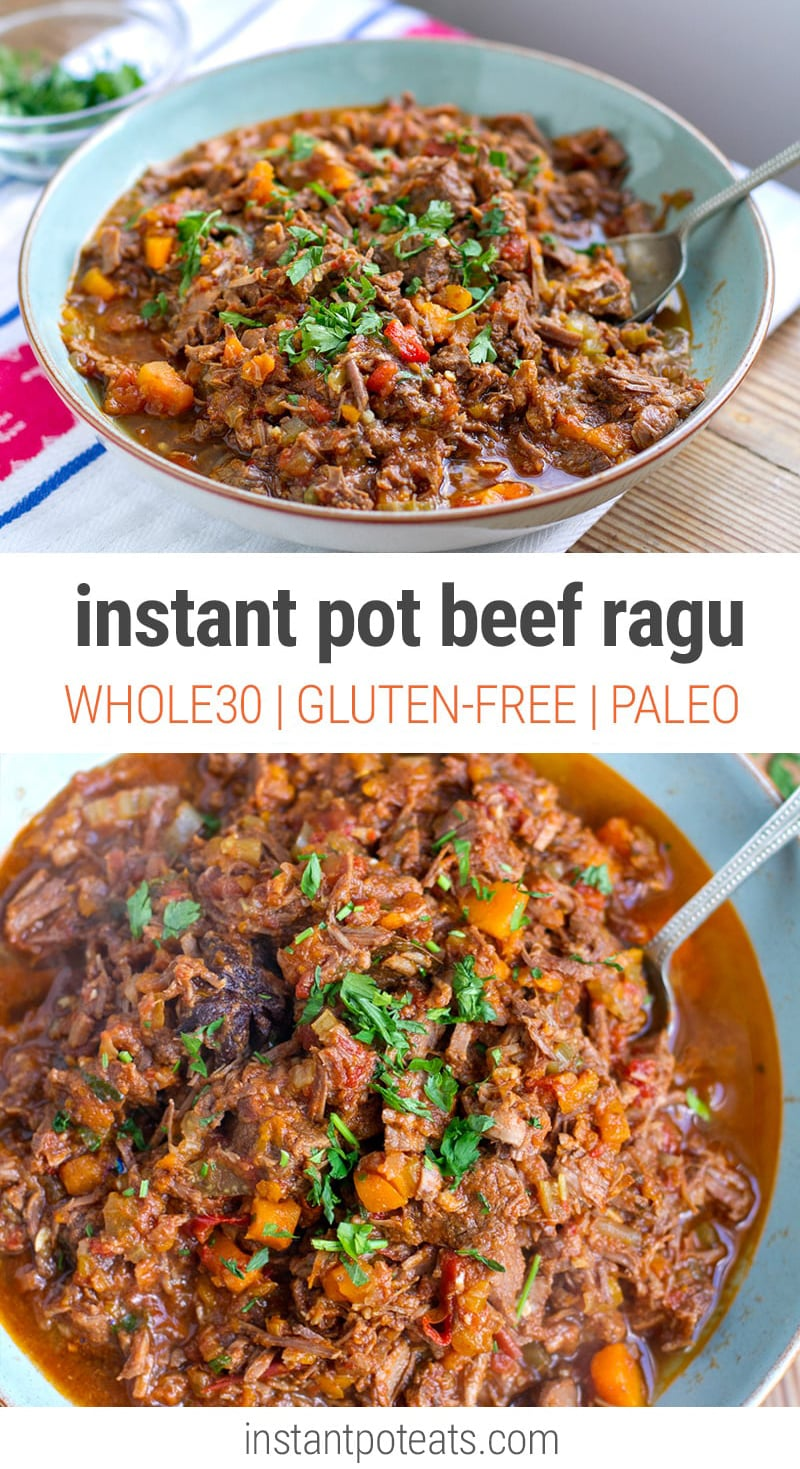 Incredible Instant Pot Beef Ragu (Whole30, Paleo, Gluten-free)
