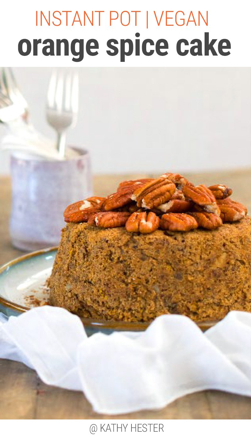 Instant Pot Cake With Orange Spice (Vegan)