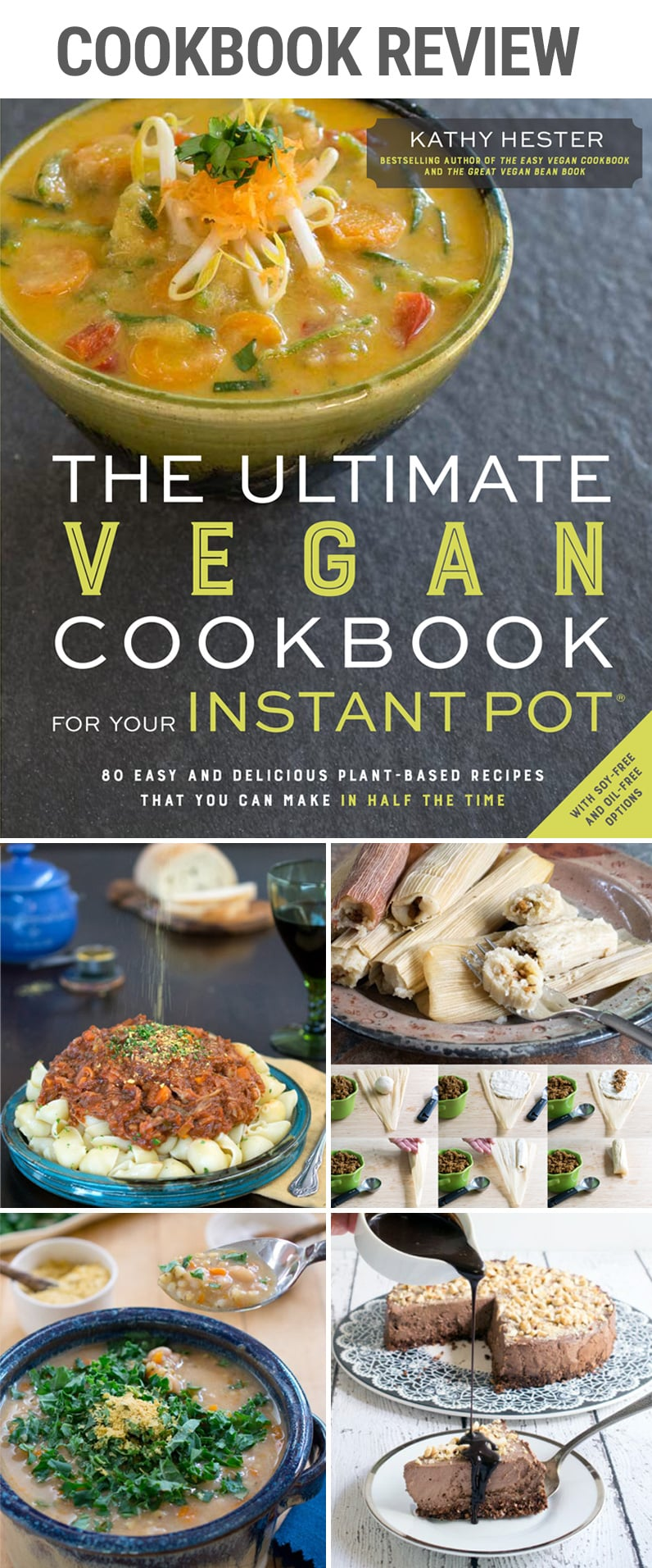 Cookbook Review: The Ultimate Vegan Cookbook For Your Instant Pot by Kathy Hester