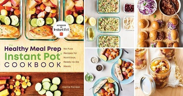 The Healthy Meal Prep Instant Pot Cookbook