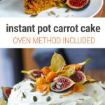 Instant Pot Carrot Cake (With Step-By-Step Pictures), Nut-Free Recipe