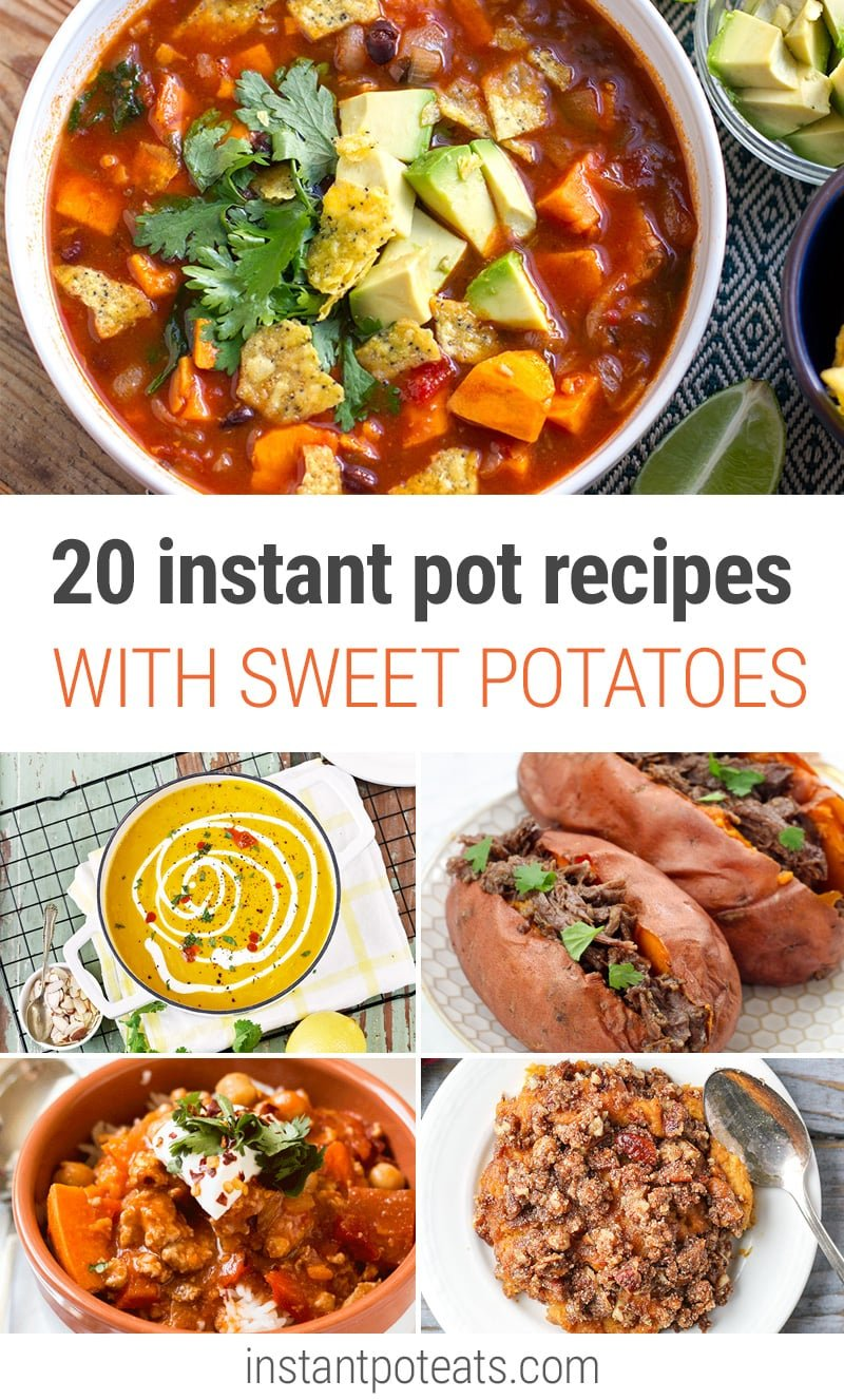 20 Instant Pot Sweet Potato Recipes For Every Occasion