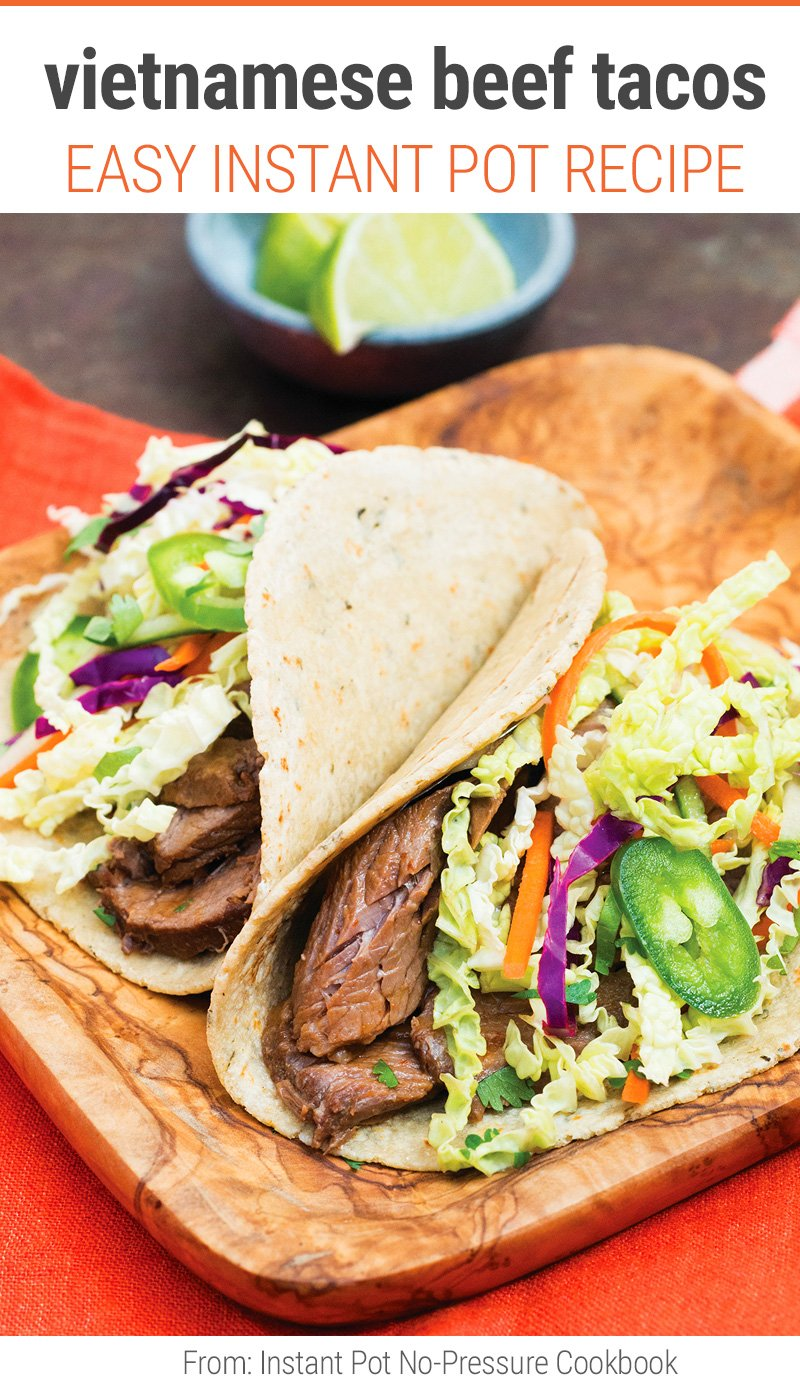 Instant Pot Vietnamese Beef Brisket Tacos (From Instant Pot No-Pressure Cookbook)