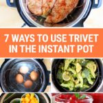 7 Ways To Use Trivet In The Instant Pot