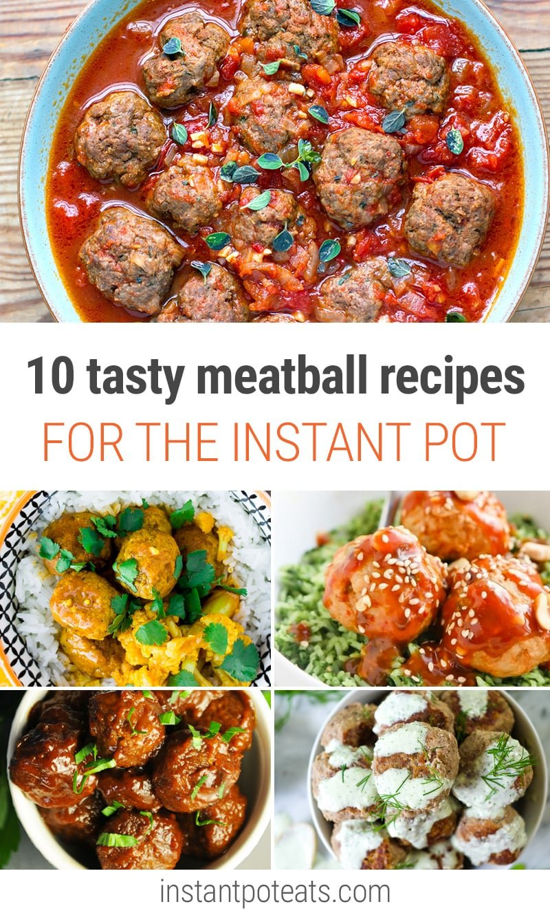 10 Must-Try Recipes For Meatballs In Your Instant Pot