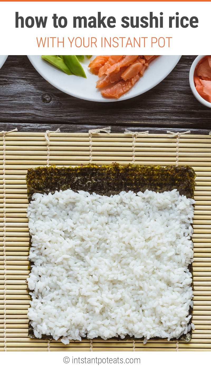 How to make sushi rice using the Instant Pot pressure cooker