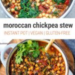 Moroccan Inspired Instant Pot Garbanzo Bean Stew With Spinach