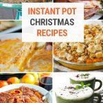 25+ Christmas Instant Pot Recipes