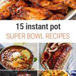 Instant Pot Super Bowl Recipes