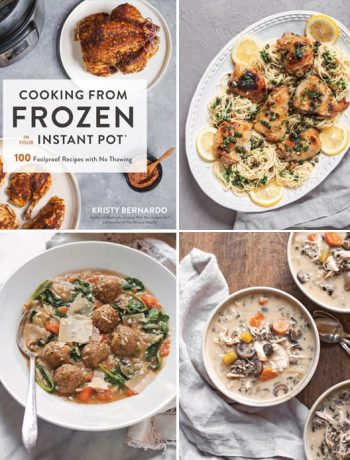 Cookbook Review Cooking from Frozen with Your Instant Pot