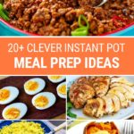 Healthy & Clever Instant Pot Meal Prep Ideas For The Week Ahead