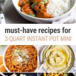 Must-Have Recipes For Instant Pot Mini (3-Quart pressure cooker)