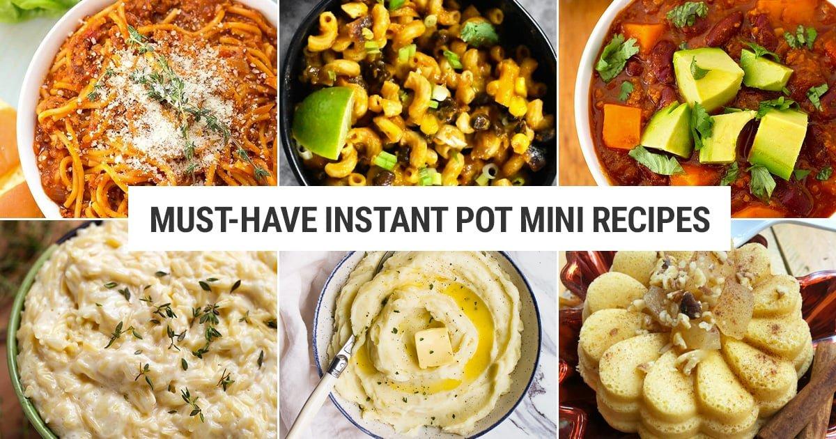 Must Have Instant Pot Mini Recipes 3 Quart Instant Pot Eats