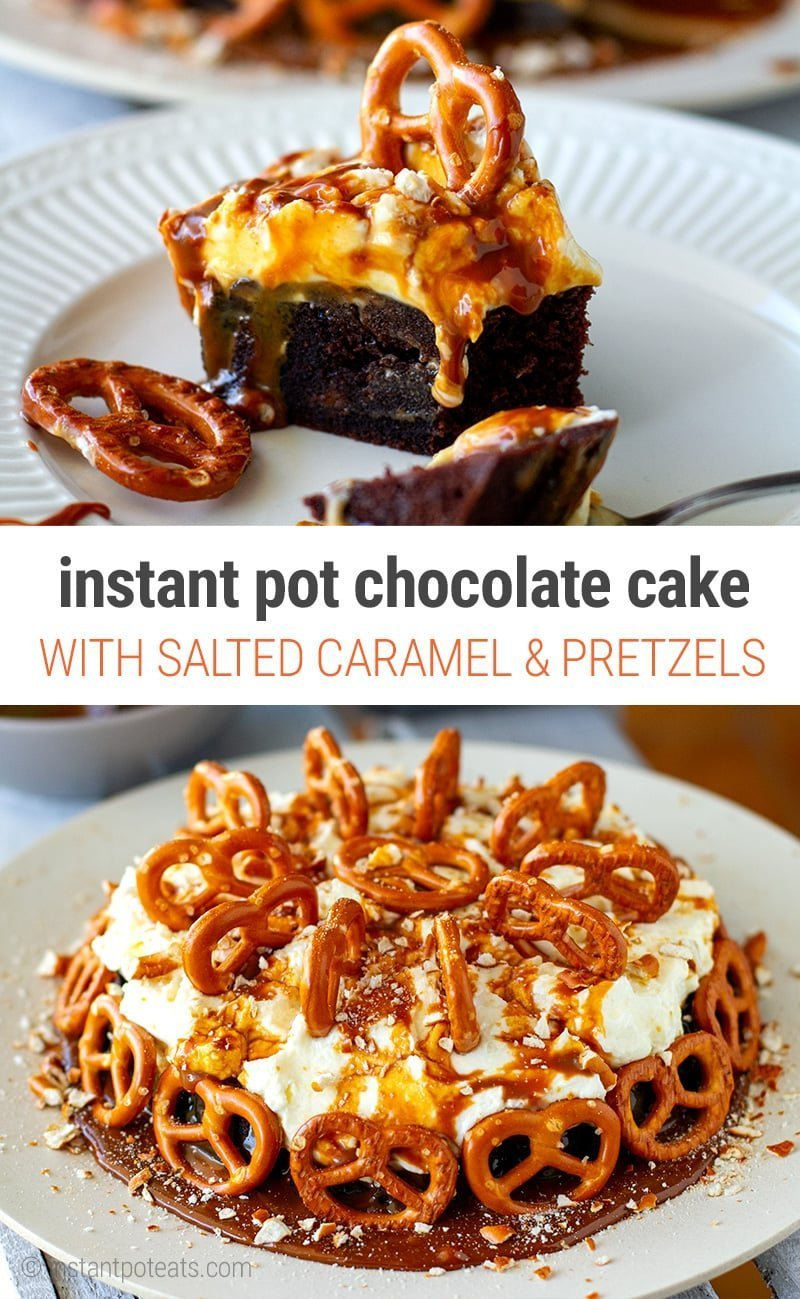 Instant Pot Chocolate Cake With Salted Caramel & Pretzels | #instantpot #pressurecooker #chocolate #cake #cakerecipes #desserts #pretzels