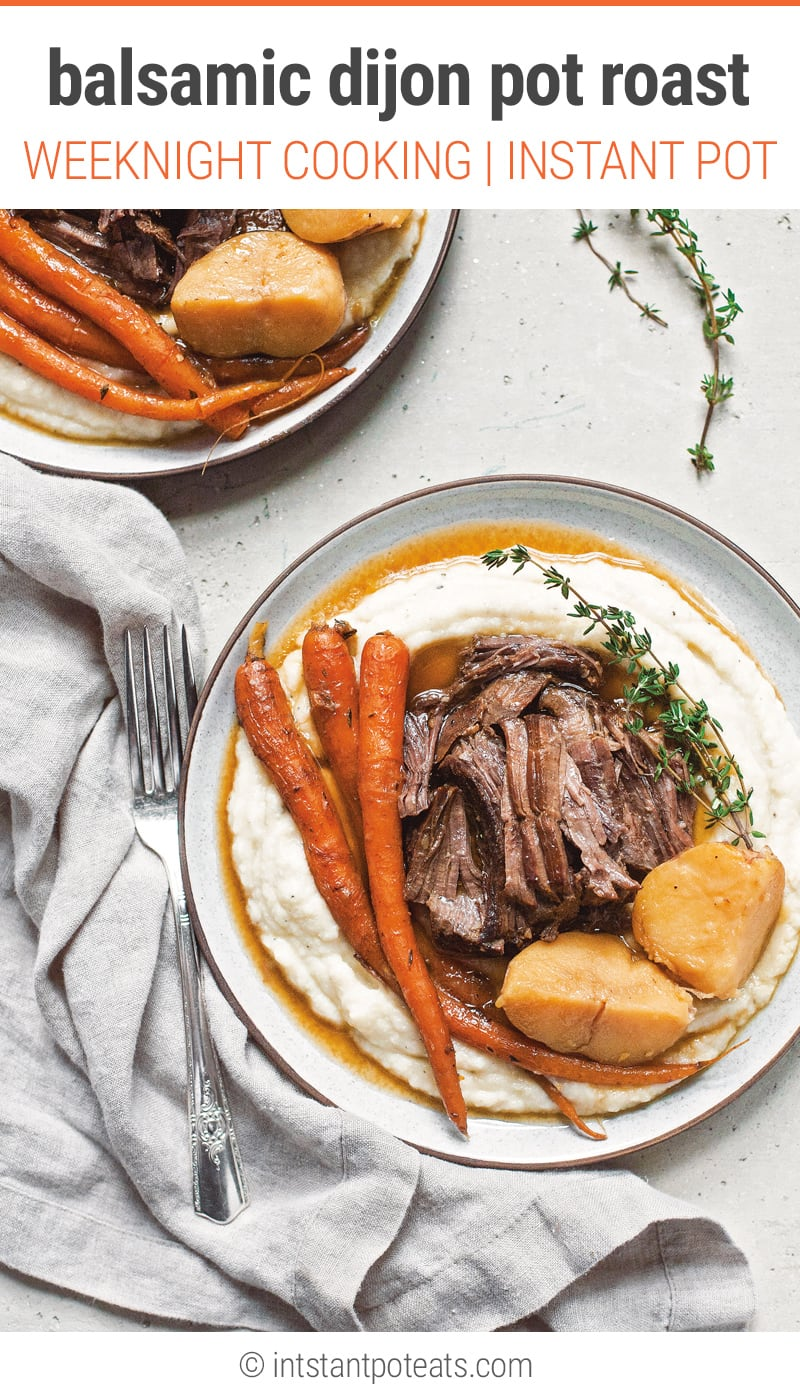Instant Pot Balsamic Pot Roast With Dijon Mustard