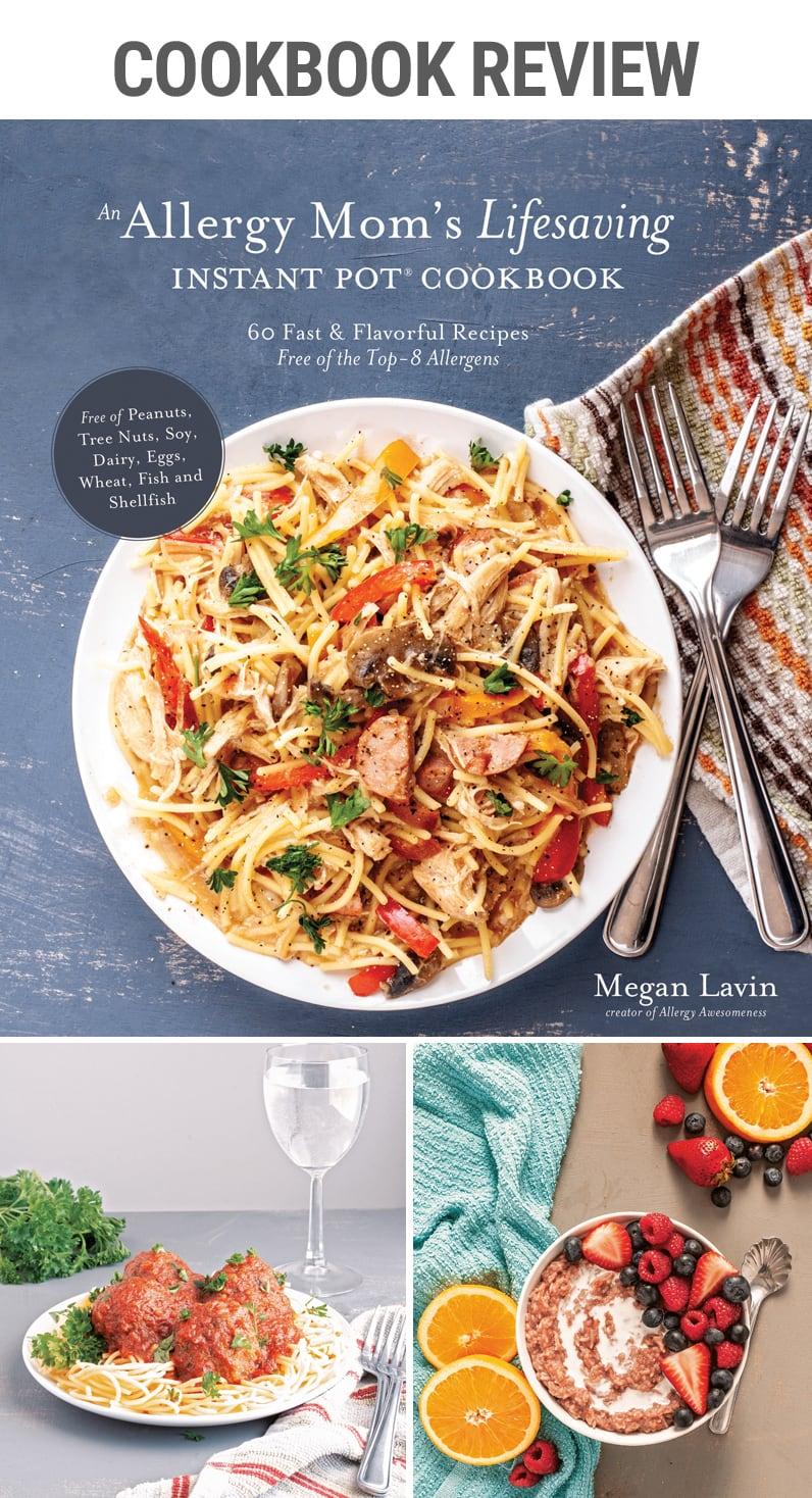 allergy mom lifesaving instant pot cookbook review | #pressurecooker #allergies #glutenfree #eggfree #lactosefree #peanutallergery