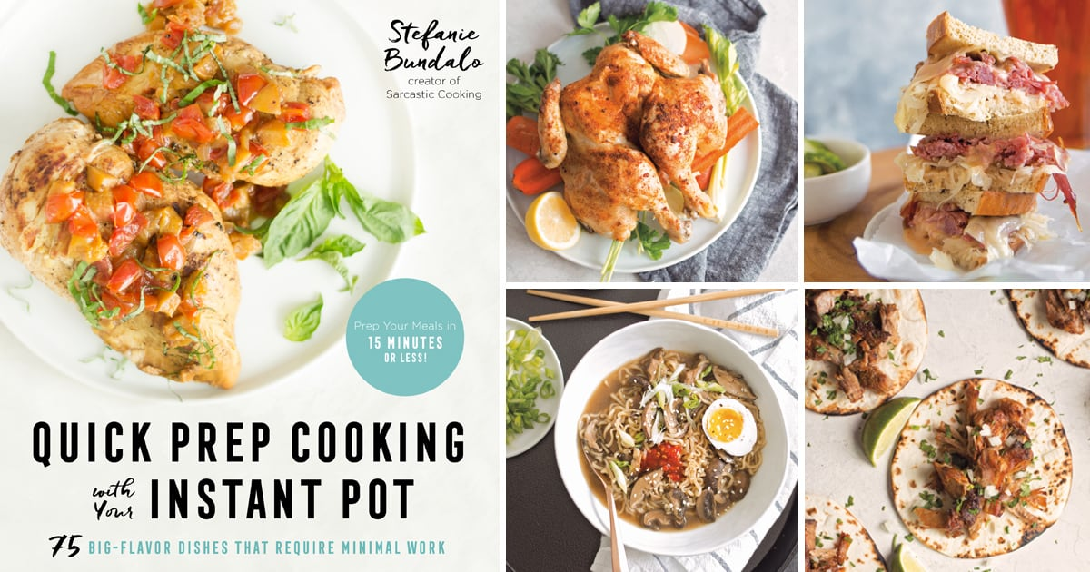 Cookbook Review: Quick Prep Cooking with Your Instant Pot
