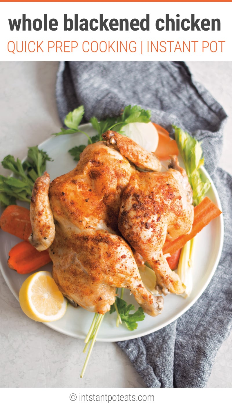 Instant Pot Whole Chicken (Blackened_