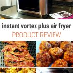 Instant Pot Vortex Air Fryer Review