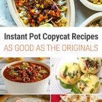 Instant Pot Copycat Recipes