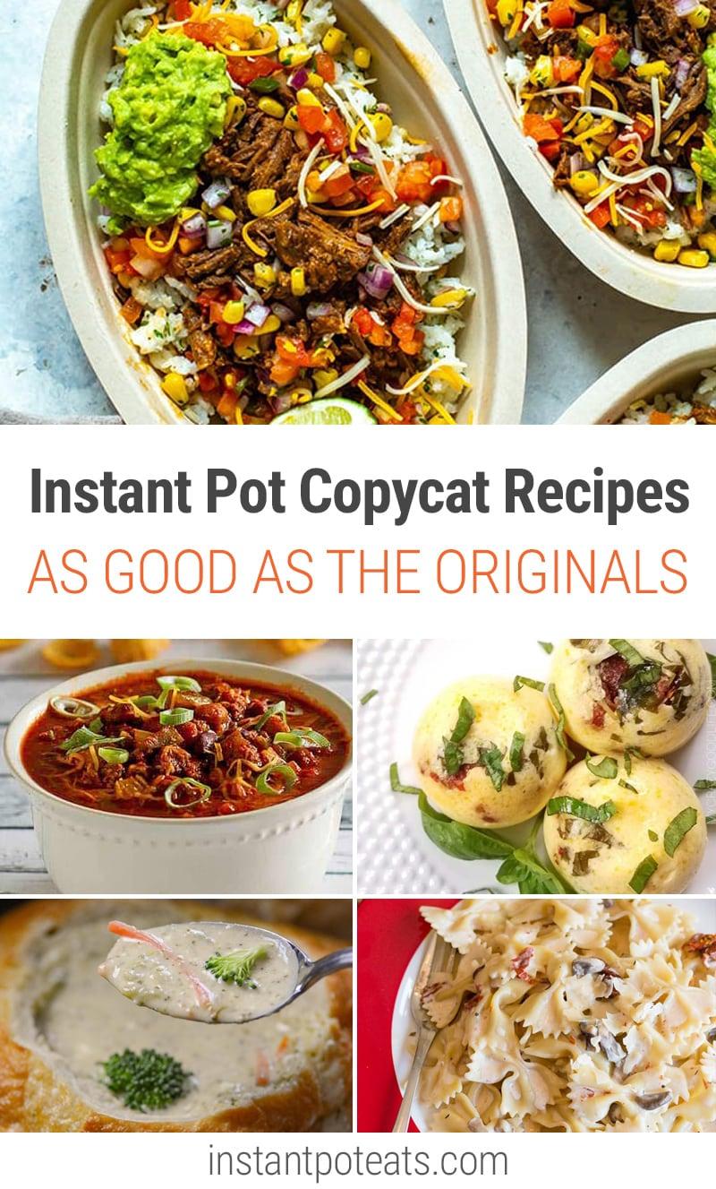 Best Instant Pot Copycat Recipes