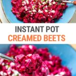 Instant Pot Creamed Beets (Step-By-Step Recipe)