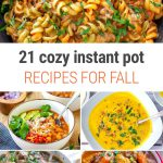 21 Perfectly Cozy Instant Pot Recipes For Fall | #fall #autumn #harvest #soup #chili #squash #pumpkin #comfortfood #coldweather #stew #bowl #pasta