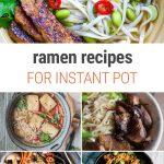 Instant Pot Ramen Recipes