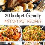 20 Budget-Friendly Instant Pot Recipes