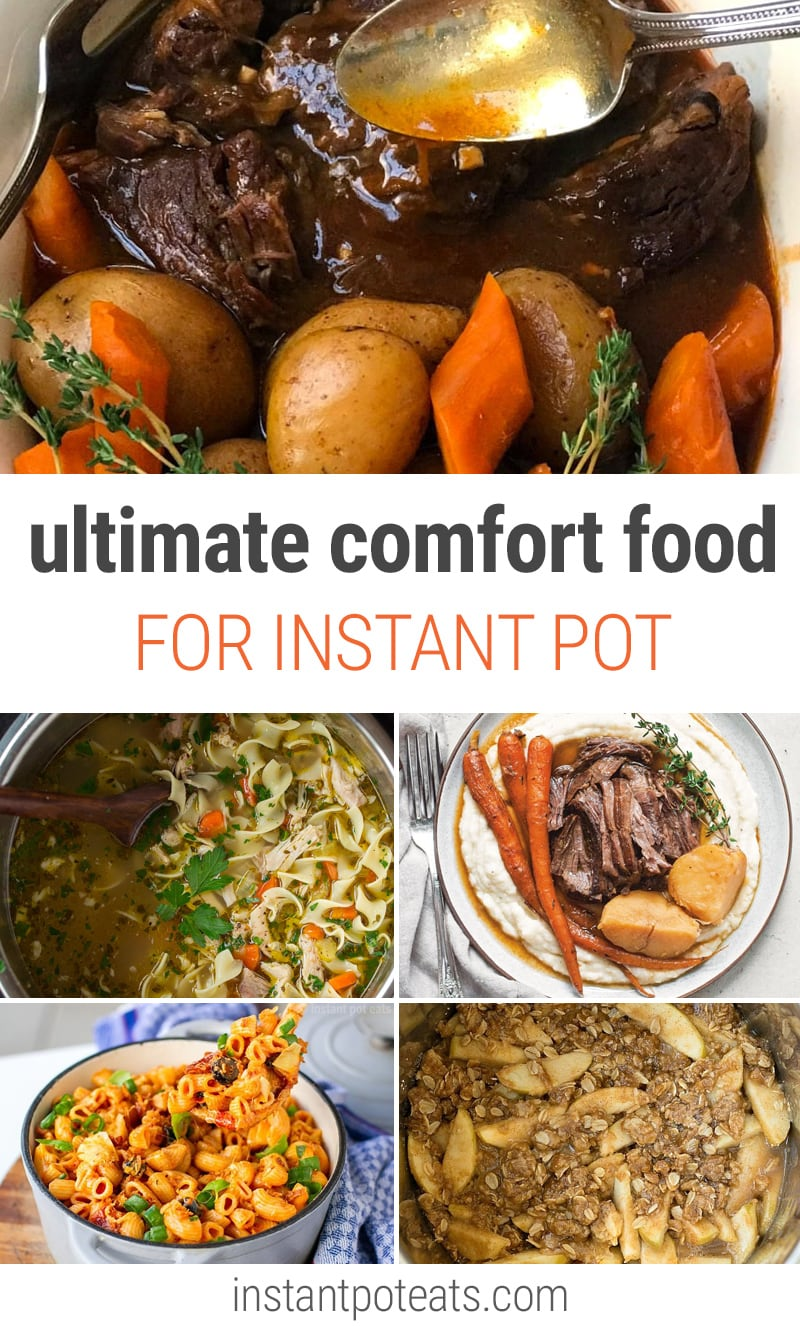 Instant Pot Ultimate Comfort Food Recipes