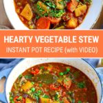 Hearty Vegetable Stew Instant Pot Recipe (with Video)