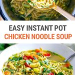 Instant Pot Chicken Noodle Soup (Stovetop Method Included)