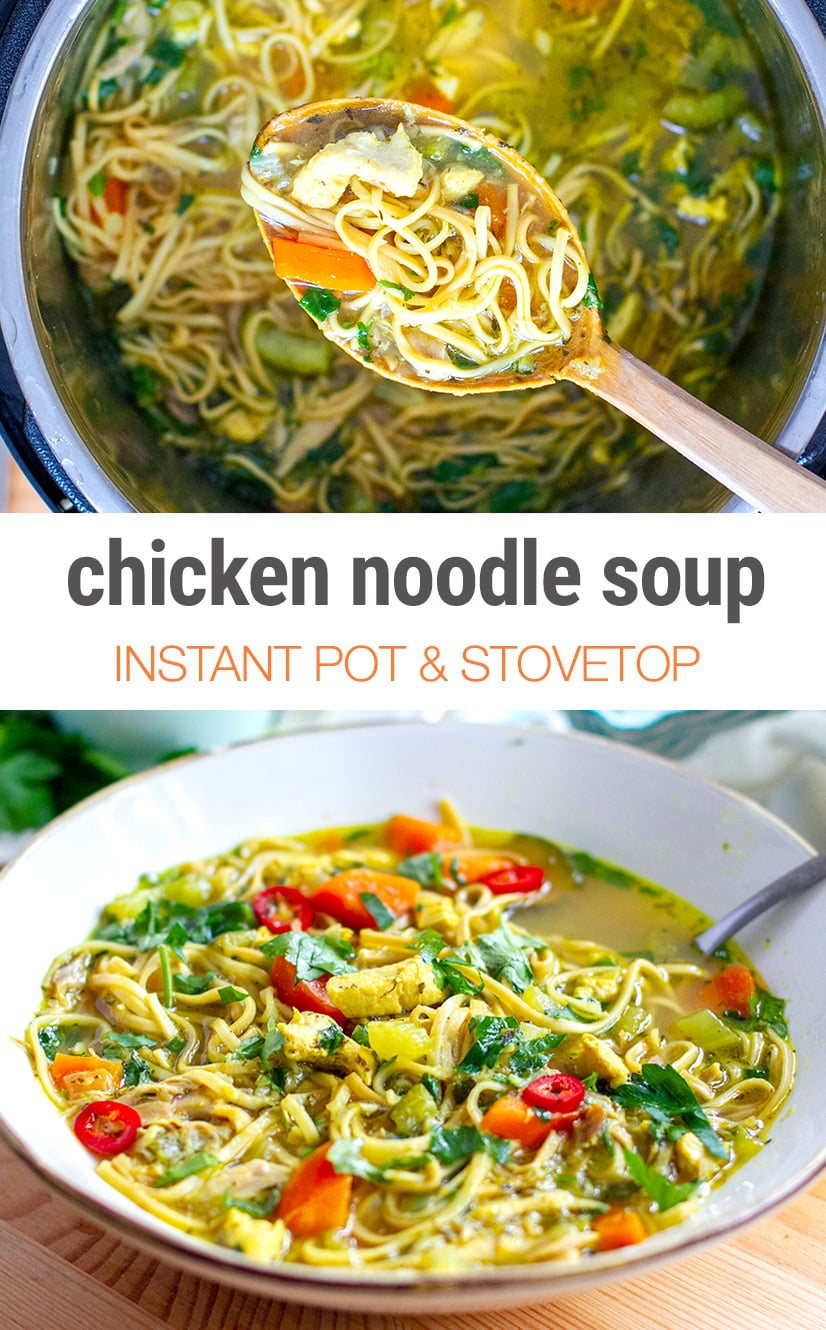 Chicken Noodle Soup (Instant Pot & Stovetop)