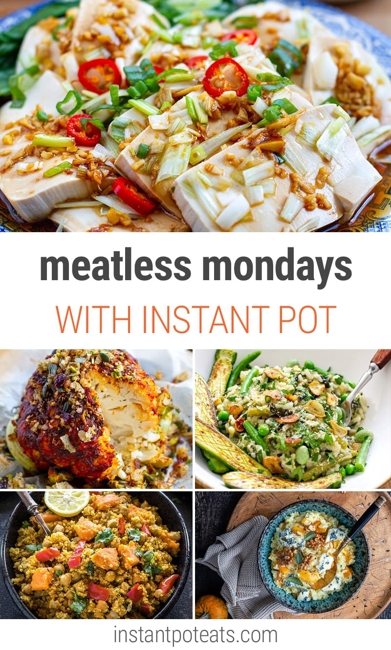 Meatless Mondays With Instant Pot