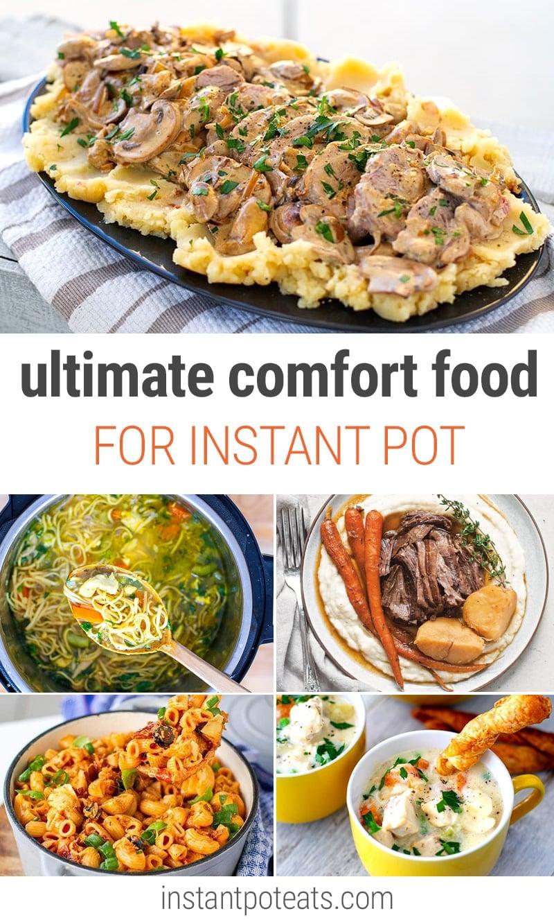 Instant Pot Ultimate Comfort Food Recipes