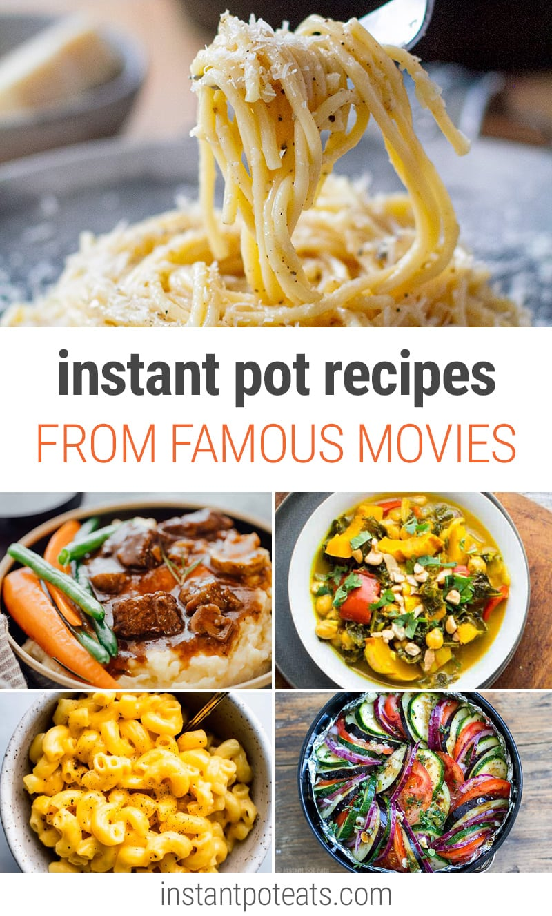 Great Recipes From Famous Movies In Your Instant Pot