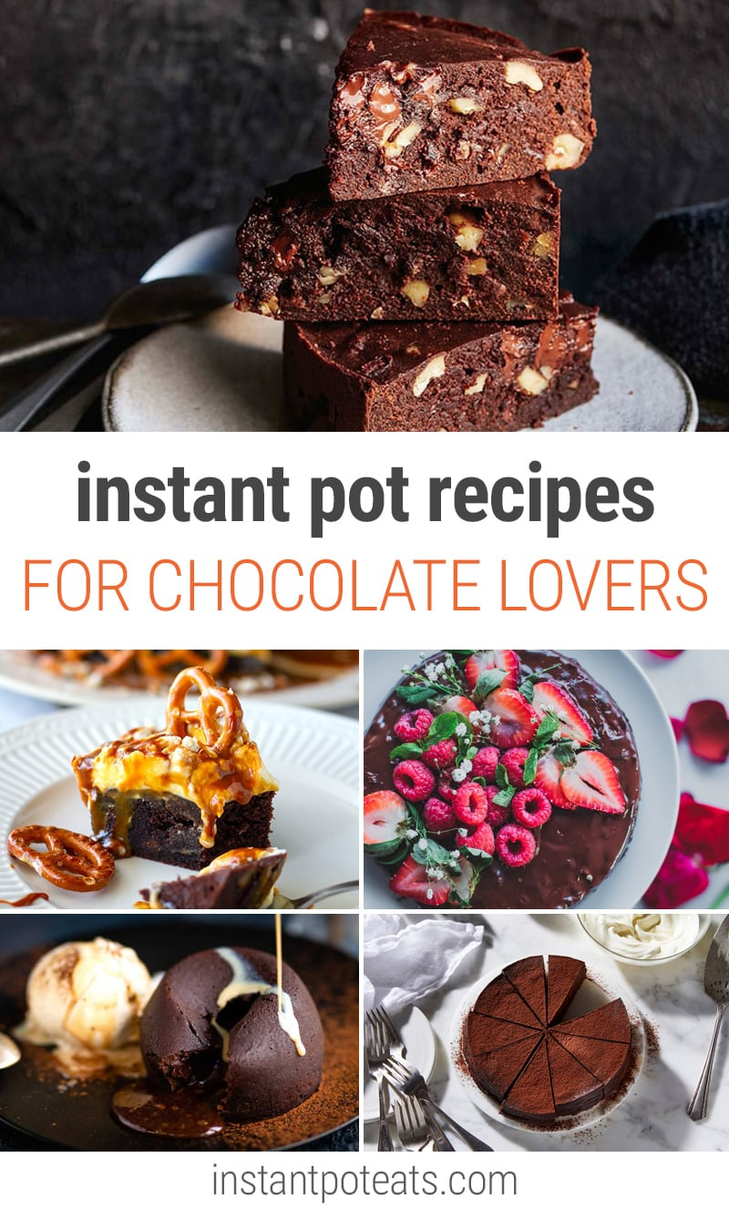 Instant Pot Recipes For Chocolate Lovers